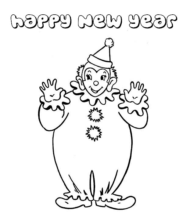 New Year, : Happy New Year Everyone Says the Clown Coloring Page