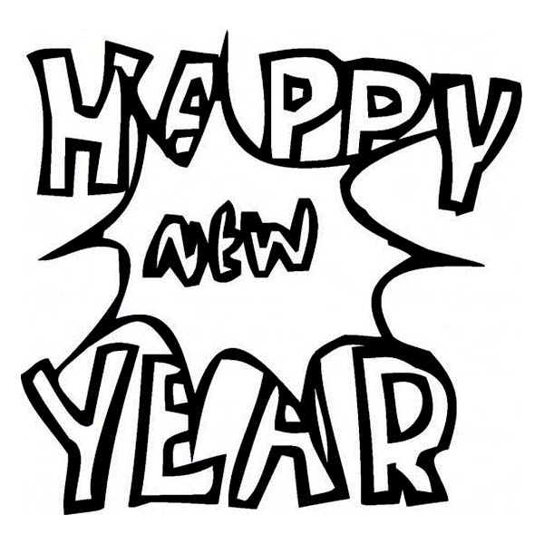 New Year, : Happy New Year with a Big Bang Coloring Page