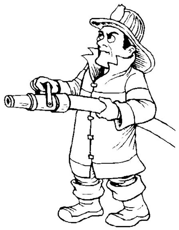 Fireman, : Fireman Hold Water Hose Coloring Page
