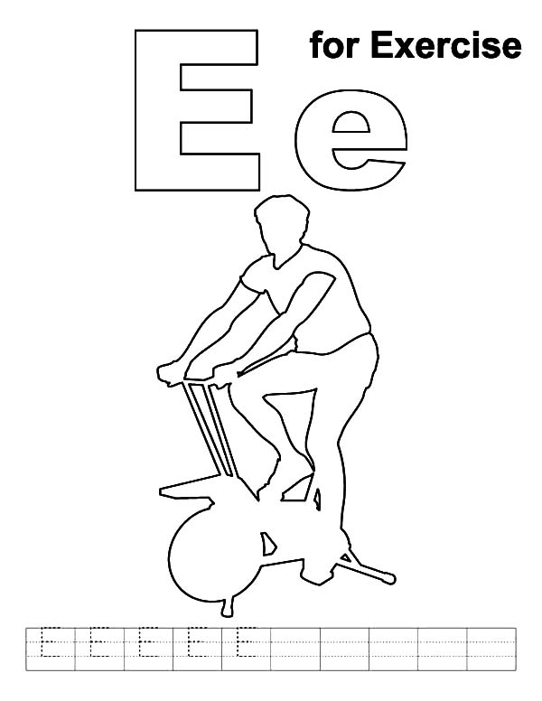 Exercise, : E is for Exercise Coloring Pages